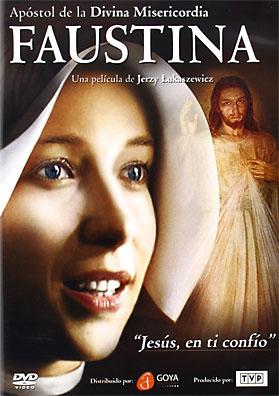 FAUSTINA. Apóstol de la Divina Misericordia (Película)