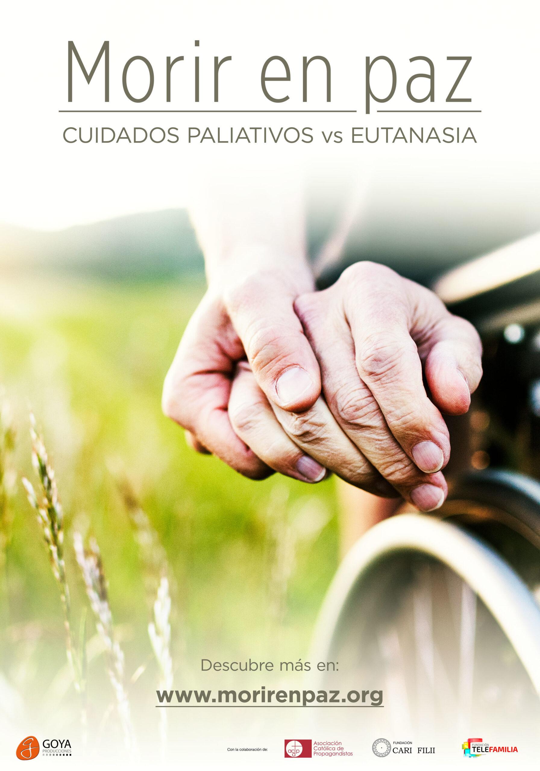 poster Morir en Paz: Paliativos vs Eutanasia
