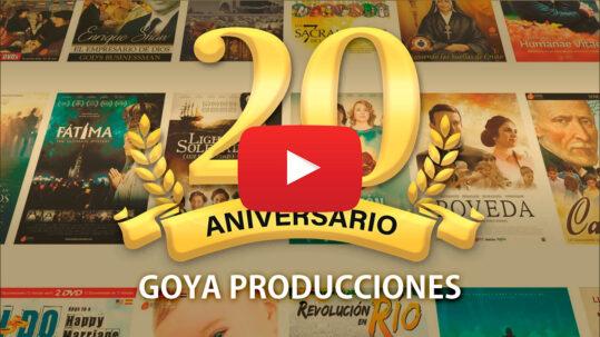 20 aniversario Goya Producciones