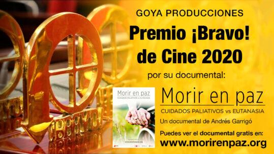 """PREMIO ¡BRAVO! DE CINE 2020A GOYA PRODUCCIONES POR SU DOCUMENTAL """"MORIR EN PAZ"""""""