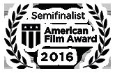 Poveda - Semifinalist (American Film Award)